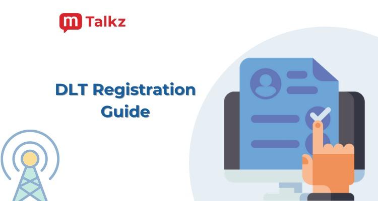 Complete Guide To DLT Registration Process